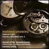 Hannu Lintu 린드베리: 템푸스 푸지트, 바이올린 협주곡 2번 (Lindberg: Tempus Fugit, Violin Concerto No.2) 한누 린투