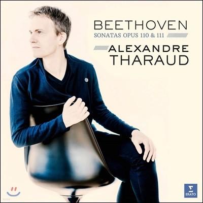 Alexandre Tharaud 베토벤: 후기 피아노 소나타 31, 32번 (Beethoven: Sonatas opus 110 & 111) 알렉상드르 타로 [LP]