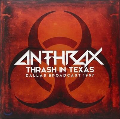 Anthrax (앤스랙스) - Thrash In Texas - Dallas 1987 [2 LP]