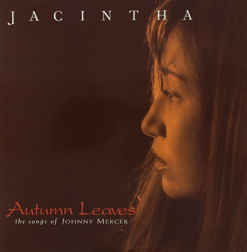 Jacintha (야신타) - Autumn Leaves; The Songs Of Johnny Mercer [2LP]