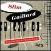 Slim Gaillard (슬림 게일라드) - Groove Juice: The Norman Granz Recordings + More [2CD]