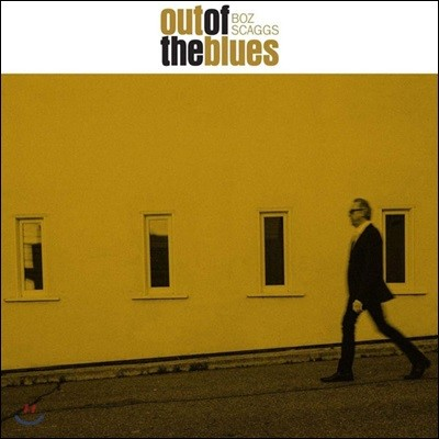 Boz Scaggs (보즈 스캑스) - Out Of The Blues