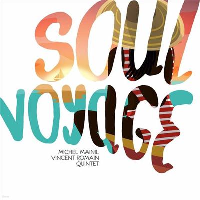 Michel Mainil Quintet - Soul Voyage