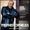케빈 쇼트의 베이스로 듣는 오페라 작품집 (Kevin Short Opera Works - 'Mephistopheles And Other Bad Guys')