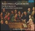 Christoph Eglhuber 푸라시두스 폰 카메를로헤르: 류트 음악집 (Placidus von Camerloher: Solo Per La Gallichone) 크리스토프 에그리후버