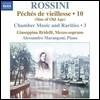 Alessandro Marangoni 로시니: 피아노 작품 10집 (Rossini: Complete Piano Music 10)