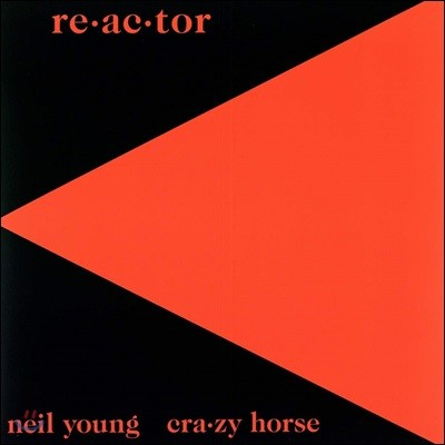 Neil Young (닐 영) / Crazy Horse - Reactor / Re-ac-tor [LP]