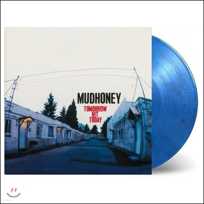 Mudhoney (머드허니) - Tomorrow Hit Today [블루 컬러 LP]