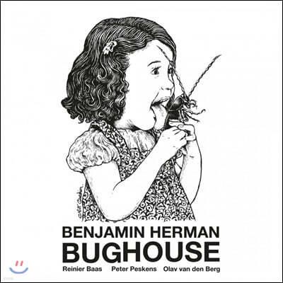 Benjamin Herman (벤자민 허먼) - Bughouse [화이트 컬러 LP]