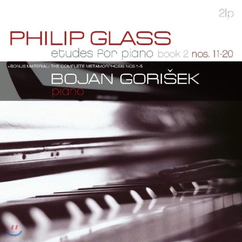 Bojan Gorisek 필립 글래스: 피아노 연습곡 2권 (Philip Glass: Etudes For Piano Nos 11-20 - Metamorphosis)[2LP]