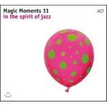 2018 ACT 레이블 베스트 재즈 트랙 모음집 (Magic Moments 11 - In The Spirit Of Jazz)