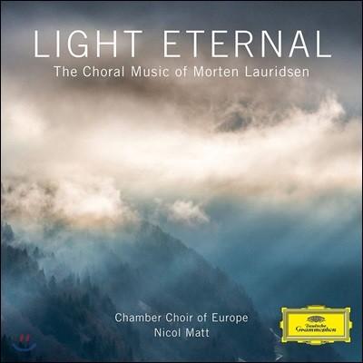 Nicol Matt 모르텐 로리젠: 합창 음악 '영원한 빛' ('Light Eternal' - The Choral Music of Morten Lauridsen)