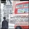 Duncan Honeybourne 1915~2015년 영국 피아노 소품 모음집 (A Hundred Years Of British Piano Miniatures)