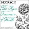 Phemius Consort 후기 바로크 덴마크 성가와 기악 작품 모음집 - 브로르손: '믿음의 희귀한 보석' (Brorson: The Rare Treasure Of Faith) 페미우스 콘소트