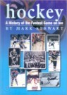 Hockey: A History of the Fastest Game on Ice