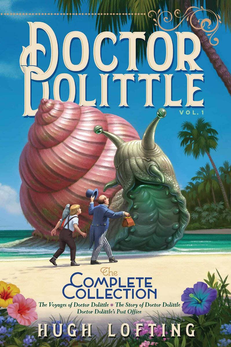 Doctor Dolittle  #1 : The Voyages of Doctor Dolittle / the Story of Doctor Dolittle / Doctor Dolittle's Post Office