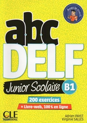 ABC Delf Junior Scolaire B1 (+DVD-Rom, Corriges, Livre-web)