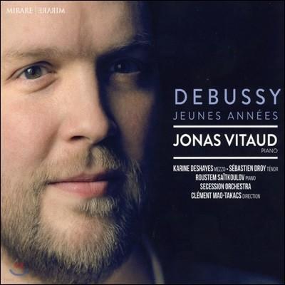 Jonas Vitaud 드뷔시: 젊은 시절 (Debussy: Jeunes Annees) 조나스 비타우드