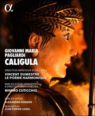 Le Poeme Harmonique 팔리아디: 오페라 `칼리굴라` (Giovanni Maria Pagliardi: Caligula)
