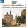 Eric Grossman 페르디난트 리스: 바이올린 소나타 3집 (Ferdinand Ries: Sonatas for Violin and Piano 3)