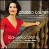 Andrea Kauten 브람스: 피아노 협주곡 1번 / 괴츠: 피아노 협주곡 2번 (Kauten: Piano Concertos) 안드레아 카우텐 [2CD]