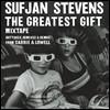 Sufjan Stevens (수프얀 스티븐스) - The Greatest Gift