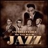 재즈 명곡 모음집 (Unforgettable The Best of Jazz) [LP]