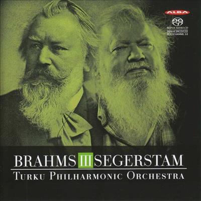 브람스: 교향곡 3번 & 세게르스탐: 교향곡 294번 (Brahms: Symphony No.3 & Segerstam: Symphony No.294) (SACD Hybrid) - Leif Segerstam