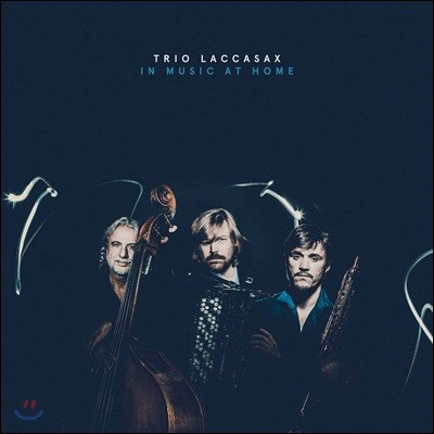 Trio Laccasax - In Music At Home