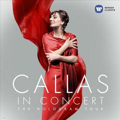 마리아 칼라스 - 무대 위의 칼라스 (Callas in Concert - The Hologram Tour) - Maria Callas