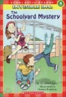 Scholastic Hello Reader Level 4 : The Schoolyard Mystery