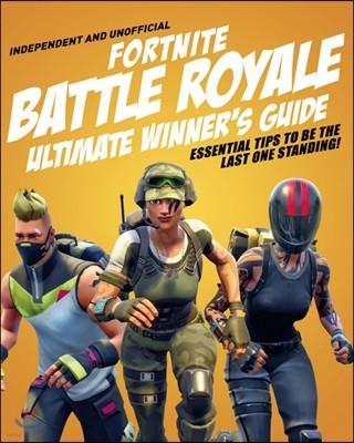 Fortnite Battle Royale : Ultimate Winner's Guide : 포트나이트 배틀 로얄 가이드북