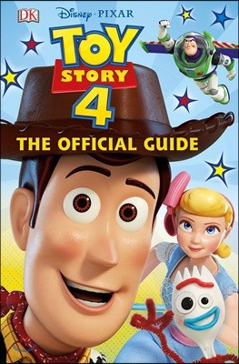 Disney Pixar Toy Story 4 The Official Guide : 토이스토리4 오피셜 가이드북