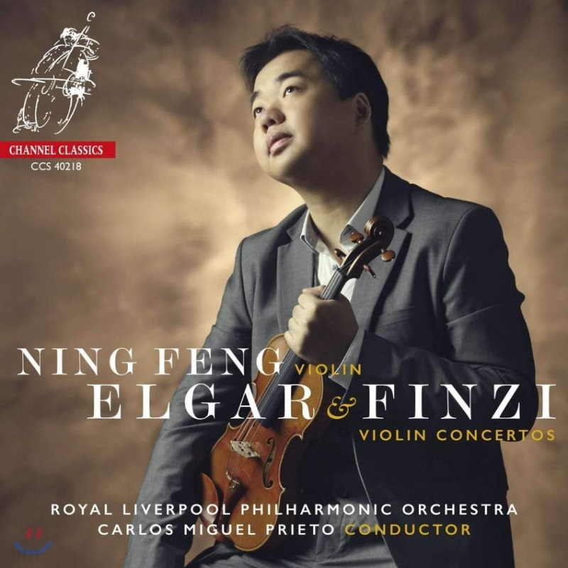Ning Feng 엘가 / 핀지: 바이올린 협주곡 - 닝펑 (Elgar / Finzi: Violin Concertos)