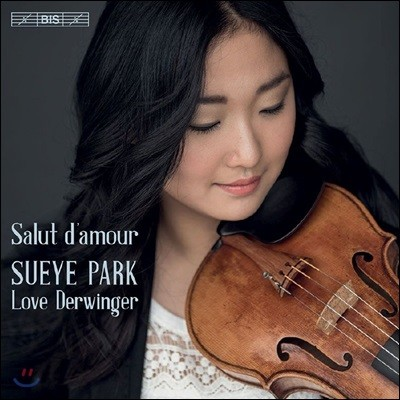 박수예 - 바이올린 연주집 `사랑의 인사` (Sueye Park - Salut d'Amour)