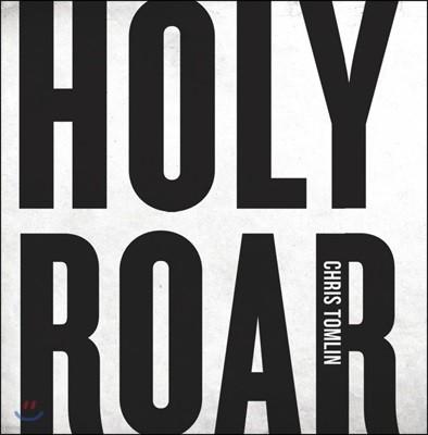 Chris Tomlin (크리스 탐린) 10집 - Holy Roar