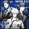 Mad Trigger Crew (매드 트리거 크루) - Bayside M.T.C (Hypnosismic)
