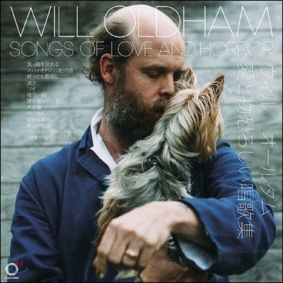 Will Oldham (윌 올드햄) - Songs of Love and Horror [LP]