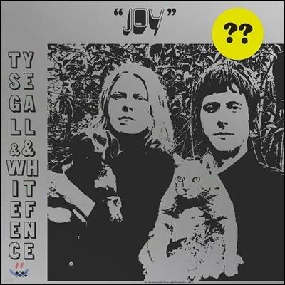 Ty Segall & White Fence (타이 시걸, 화이트 펜스) - Joy [LP]