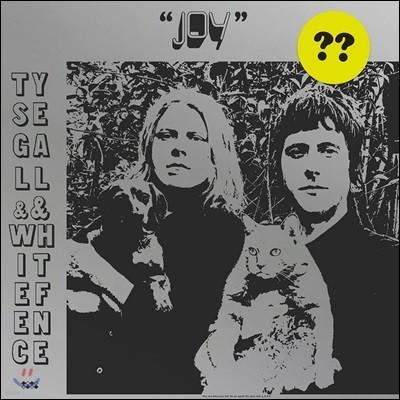 Ty Segall & White Fence (타이 시걸, 화이트 펜스) - Joy
