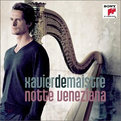 Xavier De Maistre 베네치아의 밤 : 하프로 듣는 사계와 알비노니 (Notte Veneziana)