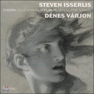 Steven Isserlis 쇼팽: 첼로 소나타 / 슈베르트: 아르페지오네 소나타 - 스티븐 이셜리스