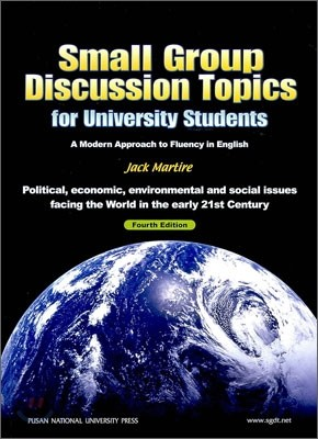 Small Group Discussion Topics for University Students, 4/E