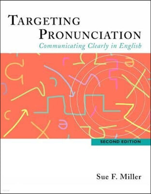 Targeting Pronunciation: Communicating Clearly in English 2/E