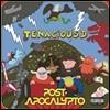 포스트 아포칼립토 애니메이션 음악 (Post-Apocalypto OST by Tenacious D)