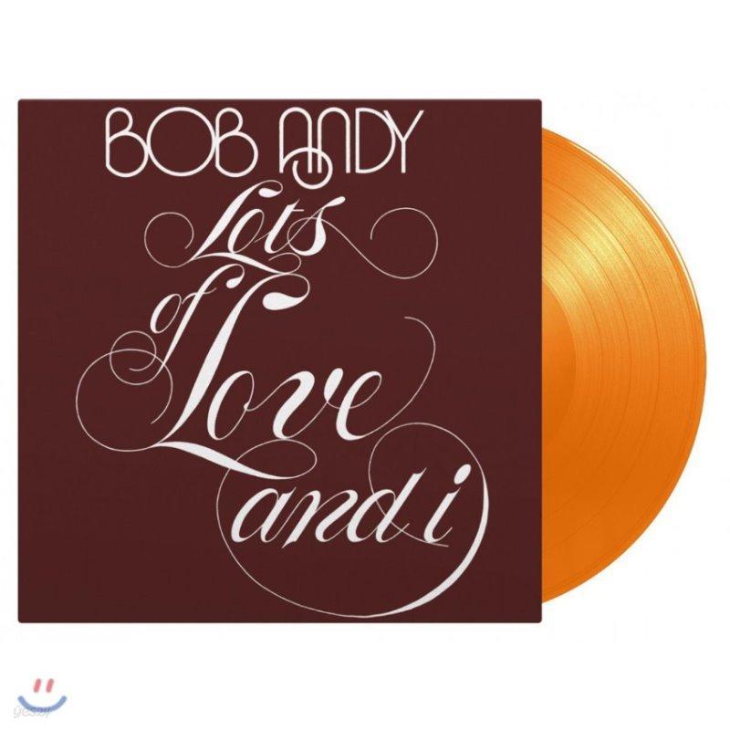 Bob Andy (밥 앤디) - Lots Of Love And I [오렌지 컬러 LP]