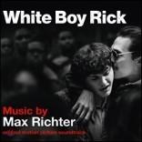 화이트 보이 릭 영화음악 (White Boy Rick OST by Max Richter)