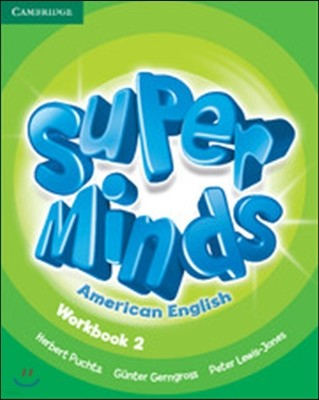 Super Minds American English Level 2 Workbook