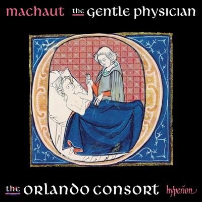 The Orlando Consort 기욤 드 마쇼: 젠틀 피지션 (Machaut: The gentle physician)