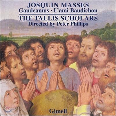 The Tallis Scholars 조스캥 데 프레: 미사 전곡 7집 - 가우데아무스, 미사 라미 보디숑 (Josquin des Pres: Masses - Gaudeamus, L'ami Baudichon)